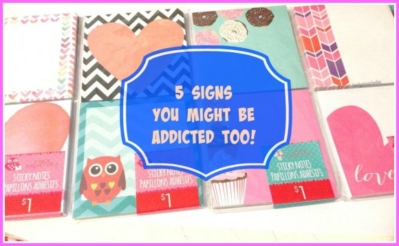 Office Supply Addiction- 5 signs You Might Be Addicted Too!