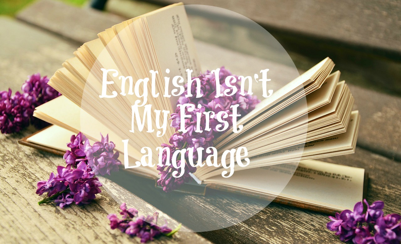 Speaking english is my first adjustment