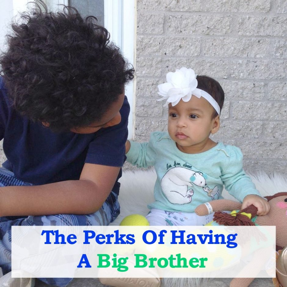 The Perks Of Having A Big Brother