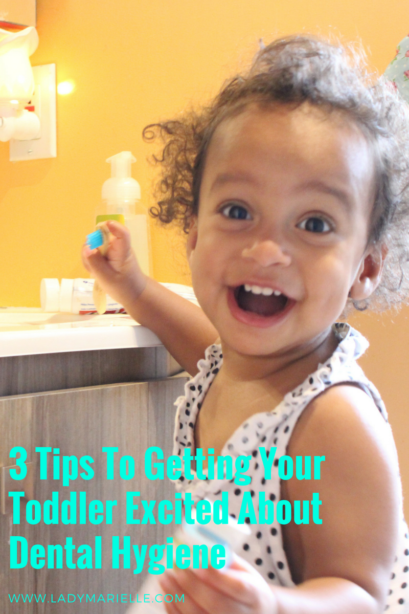 3 Tips To Getting Toddlers Excited About Dental Hygiene