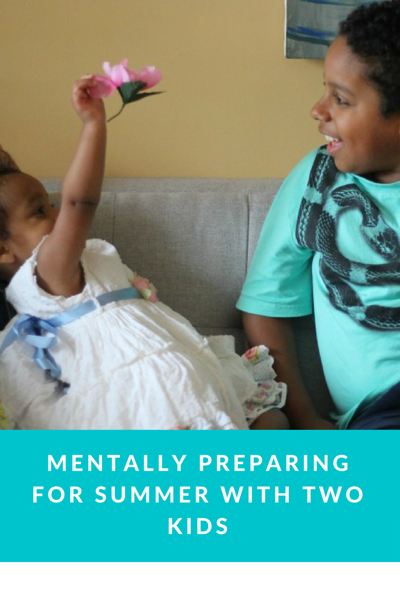 Grateful Sunday: Mentally Preparing For Summer With Two Kids