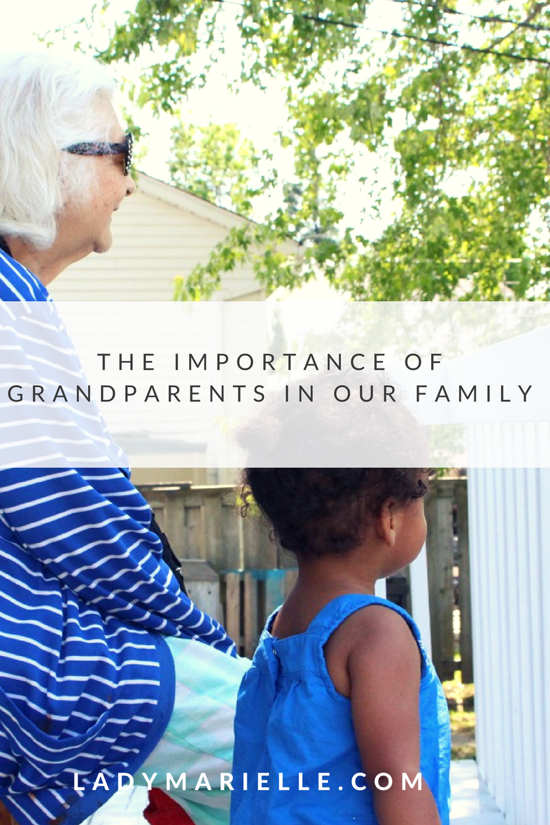 The Importance of Grandparents in Our Family