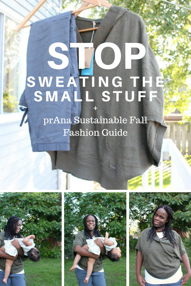 Stop Sweating The Small Stuff + prAna Sustainable Fall Fashion Guide