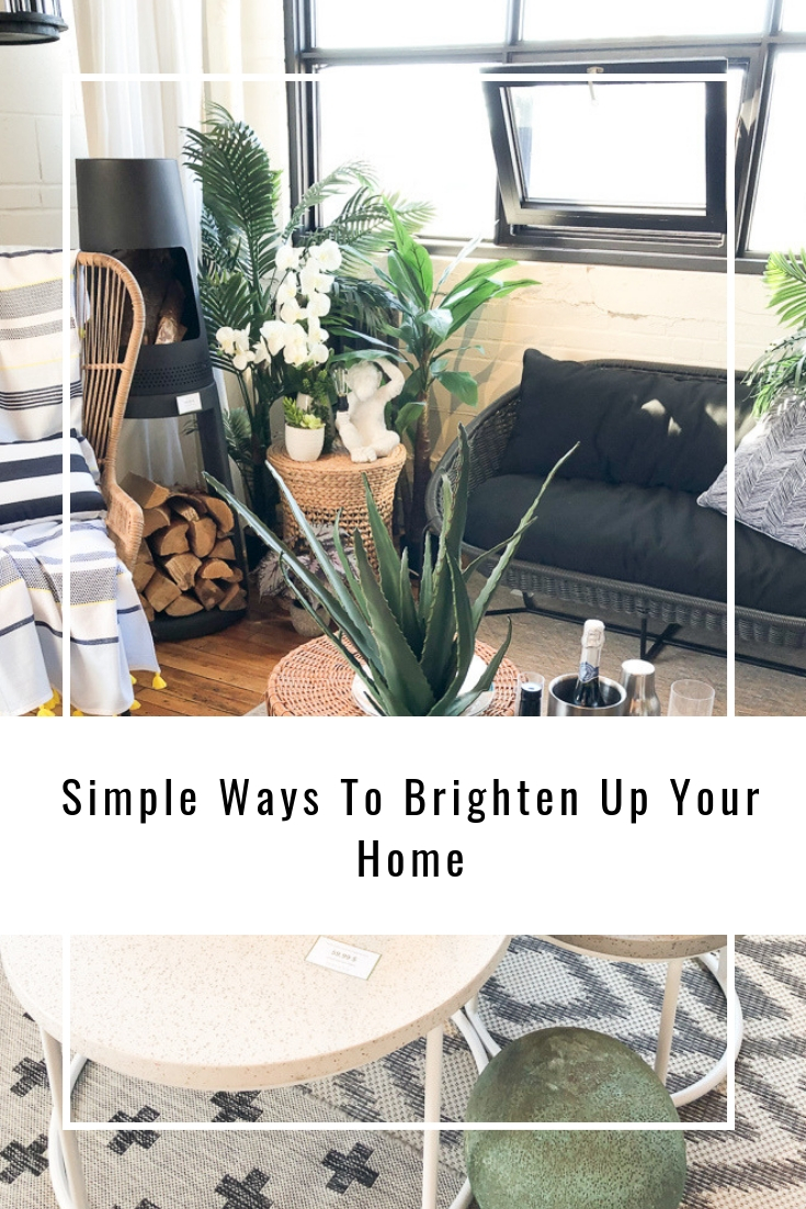 Simple Ways To Brighten Up Your Home