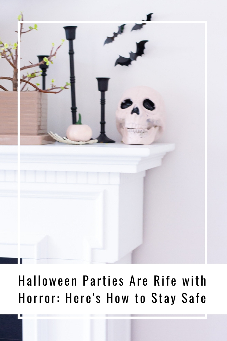 Halloween Parties Are Rife with Horror: Here's How to Stay Safe