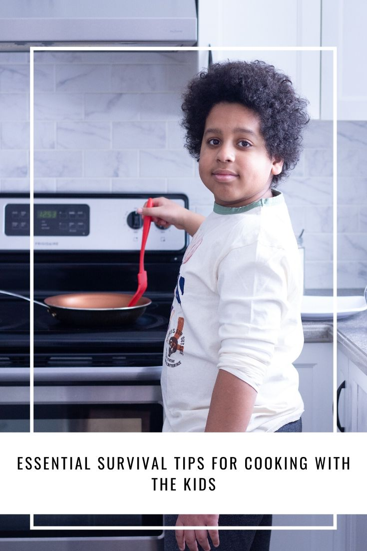 Essential Survival Tips For Cooking With The Kids