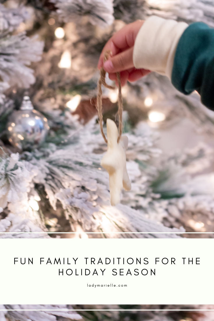 Fun Family Traditions for the Holiday Season